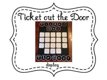 Ticket Out the Door Display