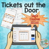 Ticket Out the Door Exit Ticket Package for Google Classroom and One Drive