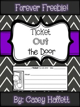 Ticket Out the Door Ticket {Forever Freebie}