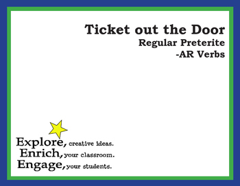 Ticket out the Door - Regular -ar verbs in the Spanish Pre