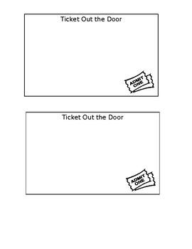 Ticket out the door