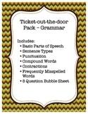 Ticket out the door - Grammar Pack