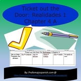 Ticket out the door: REALIDADES 1 Chapter 4 A