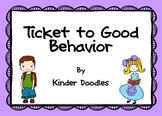 Ticket to Good Behavior
