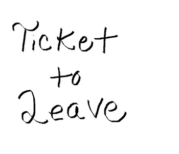 Ticket to Leave