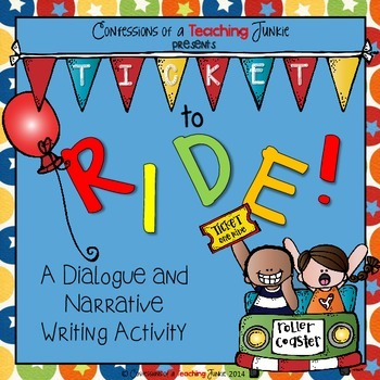 Ticket to Ride! - A Dialogue and Narrative Writing Activity