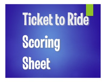 Ticket to Ride Scoring Sheet