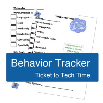Ticket to Tech Time - Behavior Management Tracker / Daily Goal