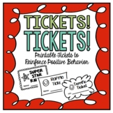 Tickets! Tickets!  Printable Raffles and Tickets for Positive Reinforcement