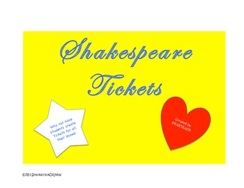 Tickets! Tickets! For Shakespeare's Show [or any other]