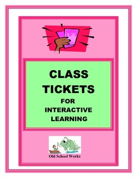 Tickets for Interactive Learning