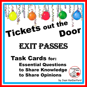 Tickets out the Door | Essential Questions | EXIT PASSES C
