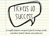 Tickets to Success: A Complete Classroom Behavior Plan