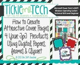 Tickle Me Tech Tutorial: How to Create Attractive Cover Pages for Your Products