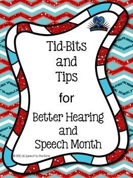 Tid-Bits and Tips for Better Hearing and Speech Month