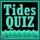 Ocean Tides Quiz Middle School NGSS MS-ESS1-1 MS-ESS1-2