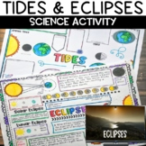 Tides, Solar and Lunar Eclipses Reading and Activity