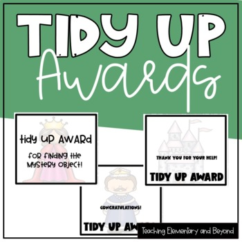 Tidy Up King and Queen Awards/Brag Tags