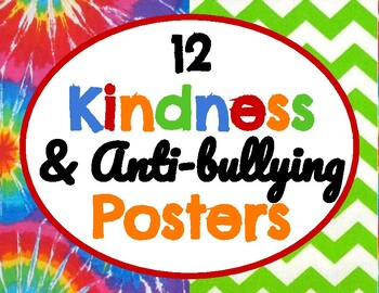 Tie Dye *Kindness & Anti-Bullying Posters* (12 total)