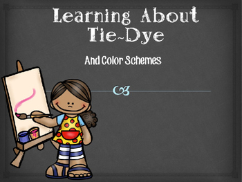 Tie-Dye PowerPoint and Activity Guide