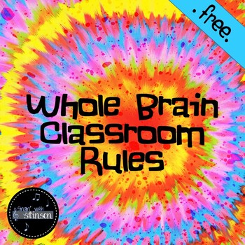 Tie Dye Whole Brain Classroom Rules
