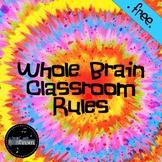 Tie Dye Whole Brain Classroom Rules