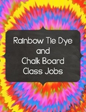 Tie Dye and Chalkboard Class Jobs