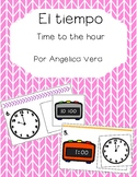 Tiempo (Time to the hour SPANISH)