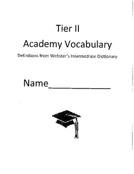 Tier 2 Academic Vocabulary Word List, Glossary, Test Template for Common Core