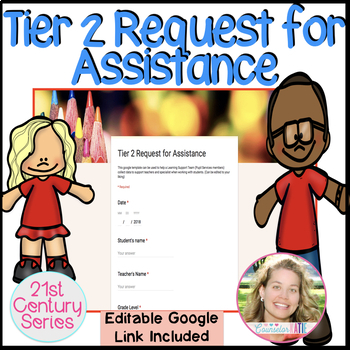 Tier 2 Request for Assistance Google Form