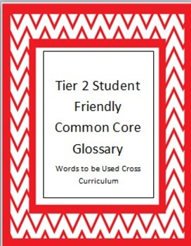 Tier 2 Student Friendly Common Core Glossary