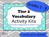 Tier 2 Vocabulary Activity Kits BUNDLE for Grades 2 - 8!!