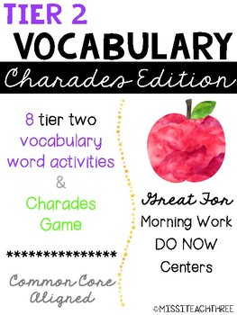 Tier 2 Vocabulary - Charades Edition