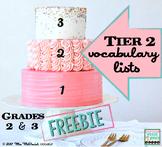 Tier 2 Vocabulary Lists Grades 2 & 3 {FREEBIE!}