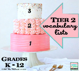 Tier 2 Vocabulary Lists {Grades K Through 12}