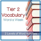 Tier 2 Vocabulary Word of the Week