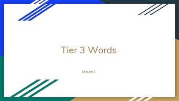 Tier 3 Words Lesson 1