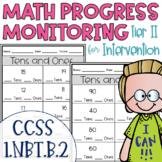 Tier II Math Intervention Progress Monitoring Kit for 1st Grade 1.NBT.B.2
