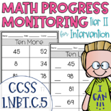 Tier II Math Intervention Progress Monitoring Kit for 1st Grade 1.NBT.C.5