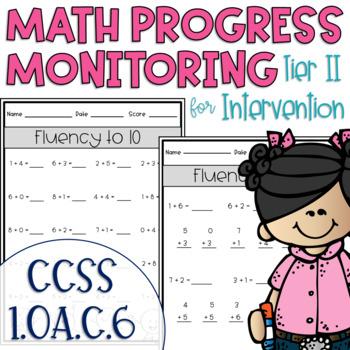 Tier II Math Intervention Progress Monitoring Kit for 1st Grade 1.OA.C.6