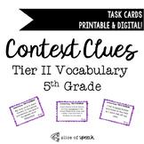 Tier II Vocabulary Context Clue Task Cards - 5th Grade