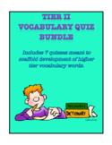 Tier II Vocabulary Quiz Bundle