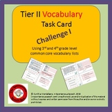 Tier II Vocabulary Task Card Challenge