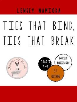 Ties that Bind, Ties that Break by Lensey Namioka Book Club Discussion Guide