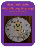Tiger Clock Craft with Minutes Displayed (Telling Time worksheet)