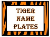 Tiger Name Plates