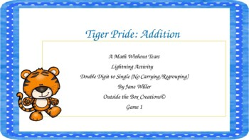 Tiger Pride: Addition Double Digit to Single Digit (No Carrying) Game 2