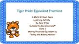 Tiger Pride: Equivalent Fractions (Find the Missing Number