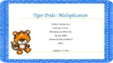 Tiger Pride: Multiplication Multiplying Tens to Whole Numb