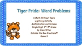Tiger Pride: Word Problems (3rd Grade Multi/Division) Game
